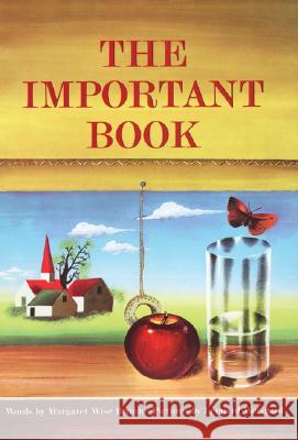 The Important Book Margaret Wise Brown Leonard Weisgard 9780060207205 Joanna Cotler Books