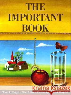 The Important Book Margaret Wise Brown Leonard Weisgard 9780060207212 Joanna Cotler Books