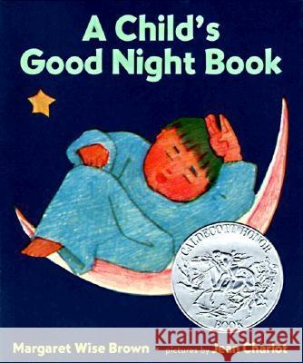 A Child's Good Night Book Margaret Wise Brown Jean Charlot 9780060210281 Joanna Cotler Books