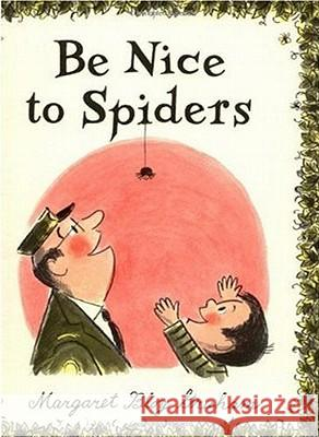 Be Nice to Spiders Margaret Bloy Graham Margaret Bloy Graham 9780060220730