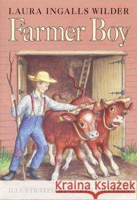 Farmer Boy Laura Ingalls Wilder Garth Williams 9780060264253 HarperCollins Publishers