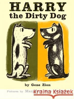 Harry the Dirty Dog Gene Zion Margaret Bloy Graham 9780060268664