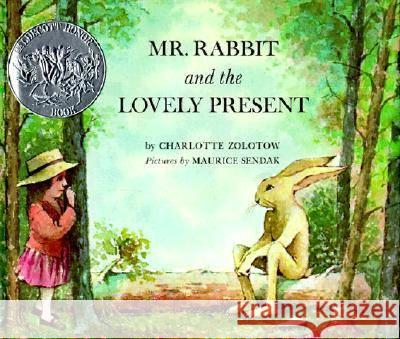 Mr. Rabbit and the Lovely Present Charlotte Zolotow Maurice Sendak 9780060269456 HarperCollins Publishers