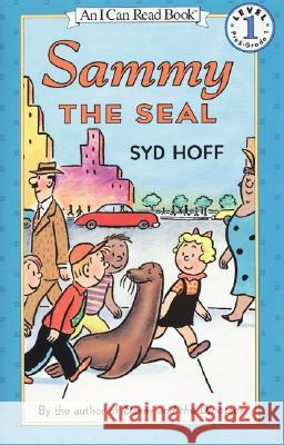 Sammy the Seal Syd Hoff Syd Hoff 9780060285456
