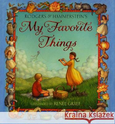 My Favorite Things Richard Rodgers Renee Graef Oscar Hammerstein 9780060287108