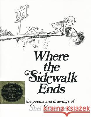 Where the Sidewalk Ends: Poems and Drawings [With CD] Shel Silverstein 9780060291693
