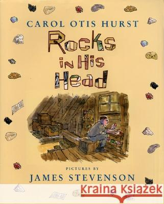 Rocks in His Head Carol Otis Hurst James Stevenson 9780060294038