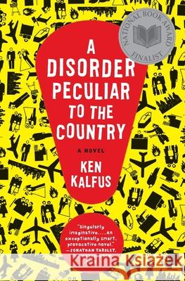 A Disorder Peculiar to the Country Ken Kalfus 9780060501419