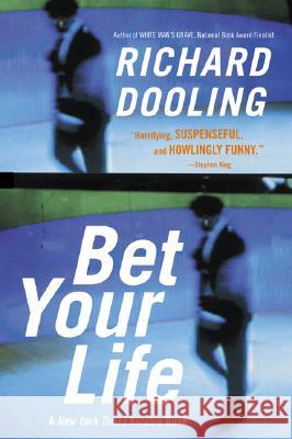 Bet Your Life Richard Dooling 9780060505400
