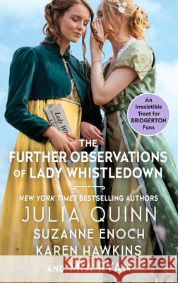 The Further Observations of Lady Whistledown Julia Quinn Suzanne Enoch Karen Hawkins 9780060511500