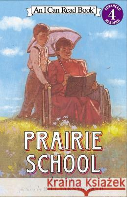 Prairie School Avi                                      Bill Farnsworth 9780060513184