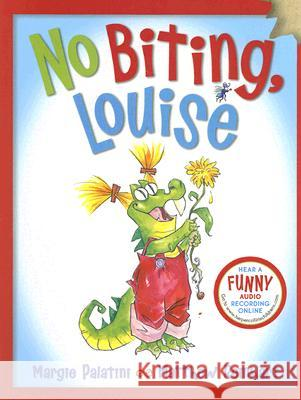 No Biting, Louise Margie Palatini Matthew Reinhart 9780060526283