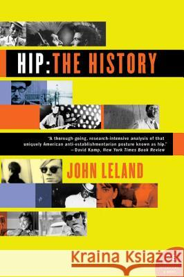 Hip: The History John Leland 9780060528188