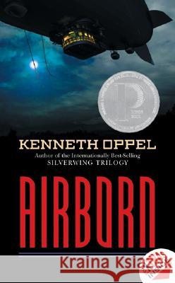 Airborn : ALA Notable Children's Book, ALA Quick Pick for Reluctant Young Adult Readers, ALA Top 10 Best Book for Young Adults, Bulletin Blue Ribbon (The Bulletin of the Center for Children's Books),  Kenneth Oppel 9780060531829