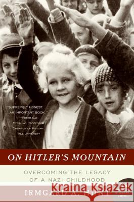 On Hitler's Mountain Irmgard A. Hunt 9780060532185