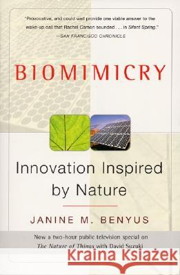 Biomimicry: Innovation Inspired by Nature Janine M. Benyus 9780060533229