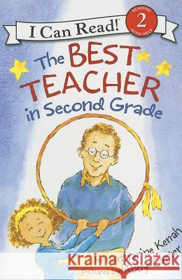 The Best Teacher in Second Grade Katharine Kenah Abby Carter 9780060535667