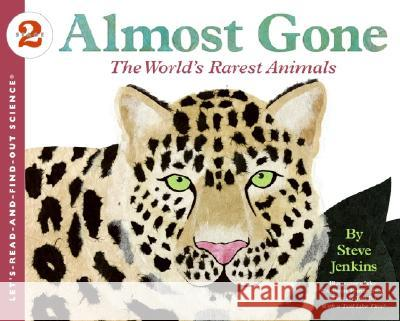 Almost Gone: The World's Rarest Animals Steve Jenkins 9780060536008