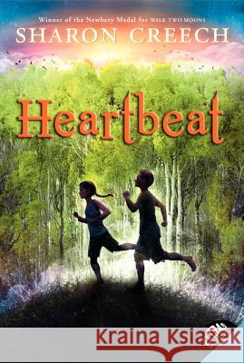 Heartbeat Sharon Creech 9780060540241