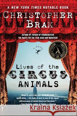 Lives of the Circus Animals Christopher Bram 9780060542542