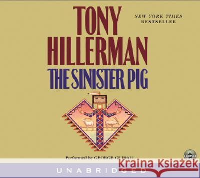 The Sinister Pig CD - audiobook Tony Hillerman George Guidall 9780060544485 HarperAudio