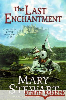 The Last Enchantment Mary Stewart 9780060548278
