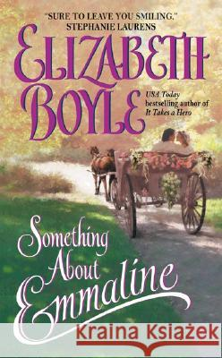 Something about Emmaline Elizabeth Boyle 9780060549312