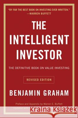 The Intelligent Investor REV Ed. Benjamin Graham Jason Zweig 9780060555665