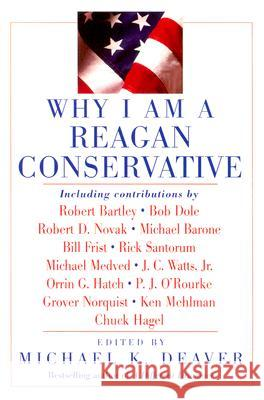 Why I Am a Reagan Conservative Michael K. Deaver 9780060559779