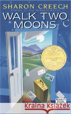 Walk Two Moons : Newbery Medal, Virginia Young Readers Award, ALA Notable Children's Book, Parents' Choice Gold Award, Notable Children's Book in the Language Arts (NCTE), Bulletin Blue Ribbon (The Bu Sharon Creech 9780060560133