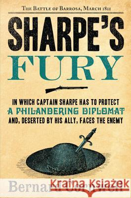 Sharpe's Fury: The Battle of Barrosa, March 1811 Bernard Cornwell 9780060561567 Harper Paperbacks