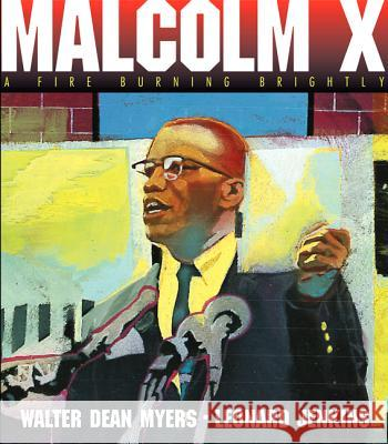 Malcolm X : A Fire Burning Brightly. New York Public Library's