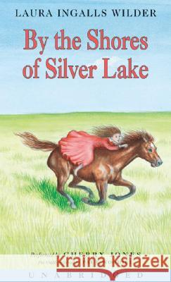 By the Shores of Silver Lake CD - audiobook Laura Ingalls Wilder Cherry Jones 9780060565015