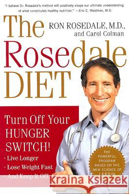 The Rosedale Diet Ron Rosedale Carol Colman 9780060565732