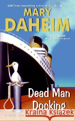 Dead Man Docking Mary Daheim 9780060566500