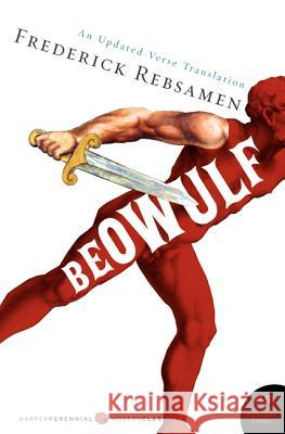 Beowulf: An Updated Verse Translation Frederick Rebsamen 9780060573782