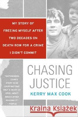 Chasing Justice Kerry Max Cook 9780060574659