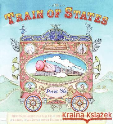 The Train of States Peter Sis 9780060578404 Greenwillow Books