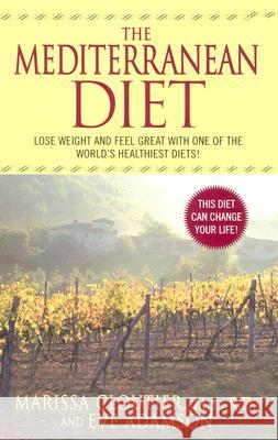 The Mediterranean Diet Marissa Cloutier Eve Adamson 9780060578787