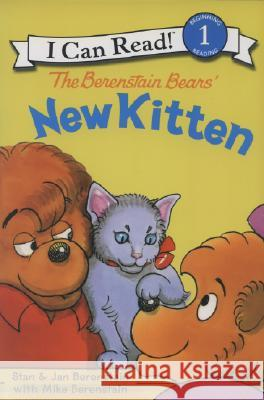 The Berenstain Bears' New Kitten Stan Berenstain Jan Berenstain Mike Berenstain 9780060583569