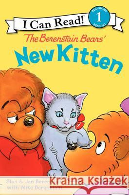 The Berenstain Bears' New Kitten Stan Berenstain Jan Berenstain Stan Berenstain 9780060583576