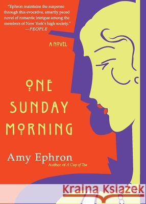 One Sunday Morning Amy Ephron 9780060585532