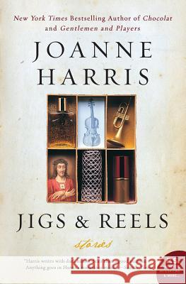 Jigs & Reels: Stories Joanne Harris 9780060590147