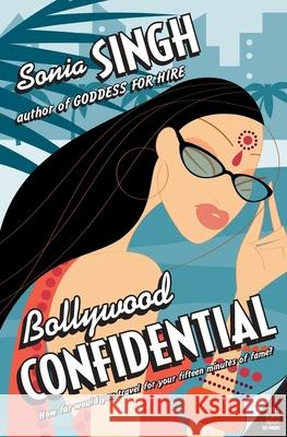 Bollywood Confidential Sonia Singh 9780060590383