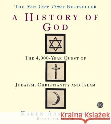 The History of God CD: The 4,000 Year Quest - audiobook Karen Armstrong Karen Armstrong 9780060591854
