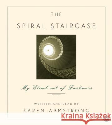 The Spiral Staircase CD - audiobook Karen Armstrong Karen Armstrong 9780060594381