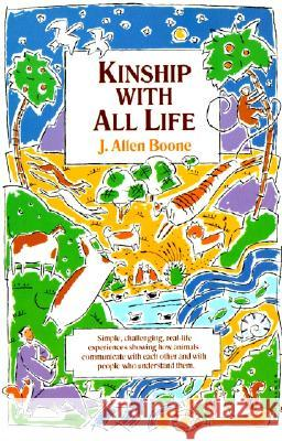 Kinship with All Life J. Allen Boone 9780060609122