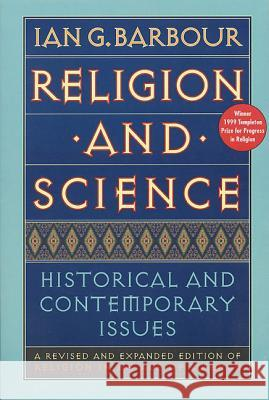 Religion and Science Ian G. Barbour 9780060609382 HarperOne