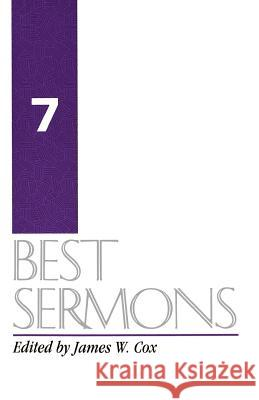 Best Sermons 7 James William Cox Kenneth M. Cox James William Cox 9780060615833