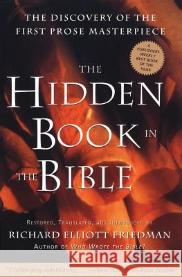 The Hidden Book in the Bible Richard Elliott Friedman 9780060630041